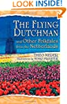 The Flying Dutchman and Other Folktal...