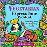 Vegetarian Express Lane Cookbook