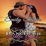 The Rancher's Little Girl | Emily Tilton