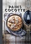Pains cocotte: Recettes crousti-moell...