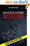 Serial killers: Multiple-Victims Murd...