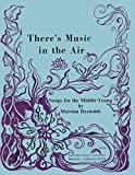 img - for There's Music in the Air: Songs for the Middle-Young book / textbook / text book