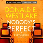 Nobody's Perfect: A Dortmunder Novel, Book 4 | [Donald Westlake]