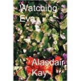 Watching Evaby Alasdair Kay