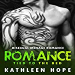 Romance: Tied To The Bed | Kathleen Hope