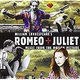 William Shakespeare's Romeo + Juliet (1996 Version) [Enhanced CD]