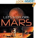 Let's Explore Mars (Solar System): Pl...