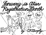 January is Alien Registration Month