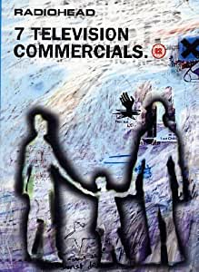 Radiohead -- 7 Television Commercials [DVD] [2003]