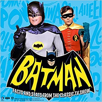 Batman: Facts and Stats from the Classic TV Show written by Joe Desris
