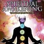 Spiritual Awakening: The Comprehensive Guide Radio/TV von Dr. Mitchell Earl Gibson Gesprochen von: Dr. Mitchell Earl Gibson