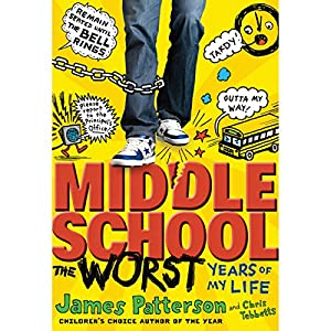 Middle School: The Worst Years of My Life Audiobook