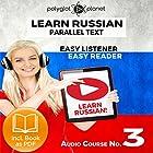 Learn Russian - Easy Reader - Easy Listener - Parallel Text Audio Course No. 3 Hörbuch von  Polyglot Planet Gesprochen von: Paul Vassiliev, Christopher Tester