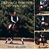 Dressage for the 21st Century