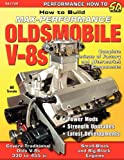How to Build Max-Performance Oldsmobile V-8s