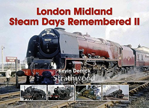 railway-book-by-strathwood-london-midland-steam-days-remembered-ii