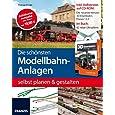 Die schönsten Modellbahn-Anlagen selbst planen und gestalten (Buch mit Software)