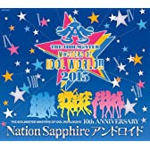 THE IDOLM@STER M@STERS OF IDOL WORLD!!2015 Nation Sapphire アンドロイド
