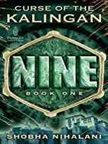 Nine: Curse of the Kalingan Book One