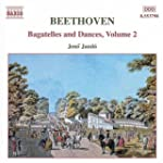 Beethoven - Bagatelles & Dances, Vol 2
