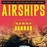 Airships | Barry Hannah