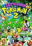 Let's Find Pokemon, Volume 2