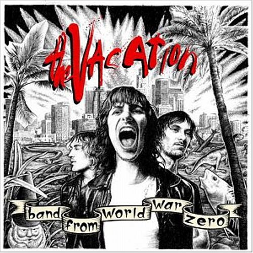The Vacation – Band From World War Zero (2004) [FLAC]