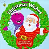 Barney's Christmas Wishes (Barney) (0140564055) by White, Stephen