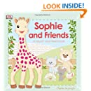 Sophie la girafe: Sophie and Friends (Sophie La Girafe: Touch and Feel)