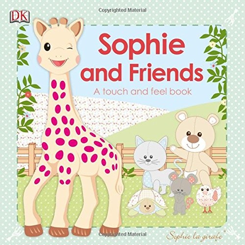Sophie La Girafe: Sophie And Friends (Sophie La Girafe: Touch And Feel) front-746342