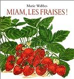 """Afficher """"Miam, les fraises !"""""""