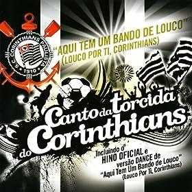 Amazon.com: Aqui Tem Um Bando de Louco (Louco Por Ti, Corinthians