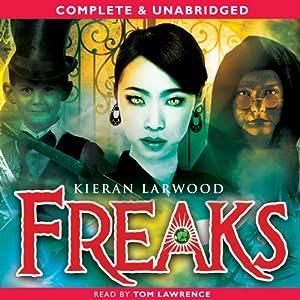 Freaks   [Kieran Larwood]