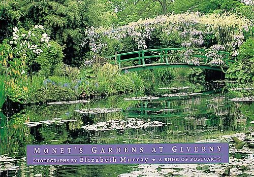 Monet's Gardens at Giverny: Photographs by Elizabeth Murray: A Book of Postcards
