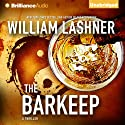 The Barkeep (       UNABRIDGED) by William Lashner Narrated by Luke Daniels