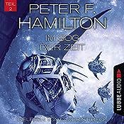 Im Sog der Zeit (Das dunkle Universum 3, 2) | Peter F. Hamilton