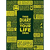This Diary Will Change Your Life 2006by Benrik Ltd