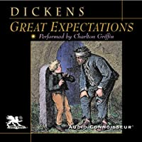 Great Expectations (       UNABRIDGED) by Charles Dickens Narrated by Charlton Griffin
