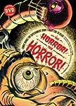 The Horror! The Horror!: Comic Books...