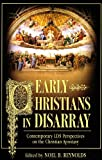 Early Christians in Disarray: Contemporary LDS Perspectives on the Christian Apostasy
