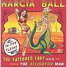 Tattooed Lady & The Alligator Man