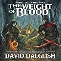 The Weight of Blood: The Half-Orcs, Book 1 Hörbuch von David Dalglish Gesprochen von: C.J. McAllister