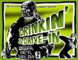 Drinkin' & Drive-in: Horror, Sci-Fi, Beer Vol. 2