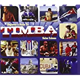 Beginner'S Guide to Timba