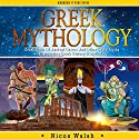 Greek Mythology: Greek Gods of Ancient Greece and Other Greek Myths Audiobook by Nicos Walsh Narrated by Martin James