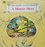 A Mouse Mess (Cyndy Szekeres' Tiny Paw Library) (0307125823) by Szekeres, Cyndy