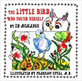 img - for The Little Bird Who Found Herself book / textbook / text book