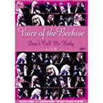 Voice of the Beehive - Don't call me...