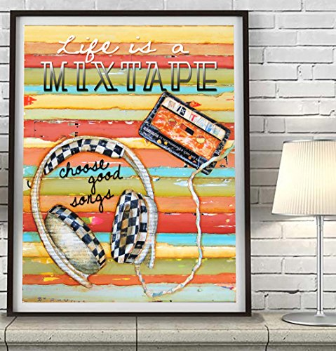 Life is a Mixtape choose good songs - Danny Phillips Art Print, UNFRAMED, Vintage walkman tape cassette player retro wall home decor painting, urban gift for him, Inspirational gift, Fathers day gift, (Life Is Good Poster compare prices)