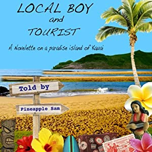 Local Boy and Tourist | [Pineapple Sam]